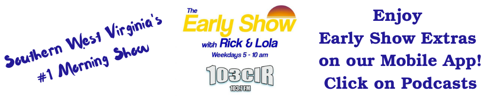 Southern West Virginia's #1 Morning Show